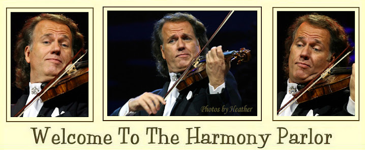 ANDRE RIEU FAN SITE THE HARMONY PARLOR