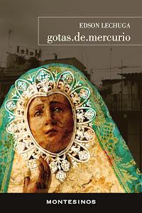 gotas.de.mercurio :: Montesinos Editores :: 2012
