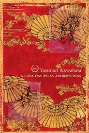 A casa das belas adormecidas/Yasunari Kawabata