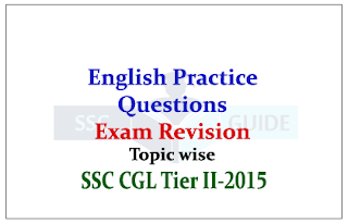 SSC CGL Mains Revision - Practice English Questions