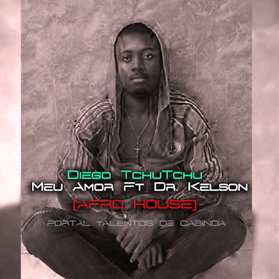 http://www.mediafire.com/download/ikhty1h0731ais7/Diego+Tch%C3%BAtchu+-+Meu+Amor+Ft+Dr.+Kelson+dos+Africanos+%5BHouse%5D+2o16+%5BTalentos+de+Cabinda%5D.mp3