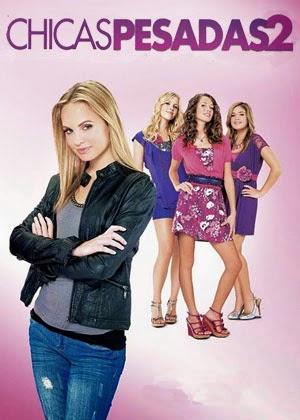 Chicas Pesadas 2 (2011)