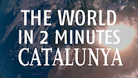 The World in 2 Minutes: Catalunya