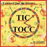Join in the TIC TOCC creativity...