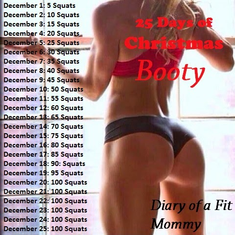 Diary of a Fit Mommy: 25 Days of Christmas Booty Squat Challenge