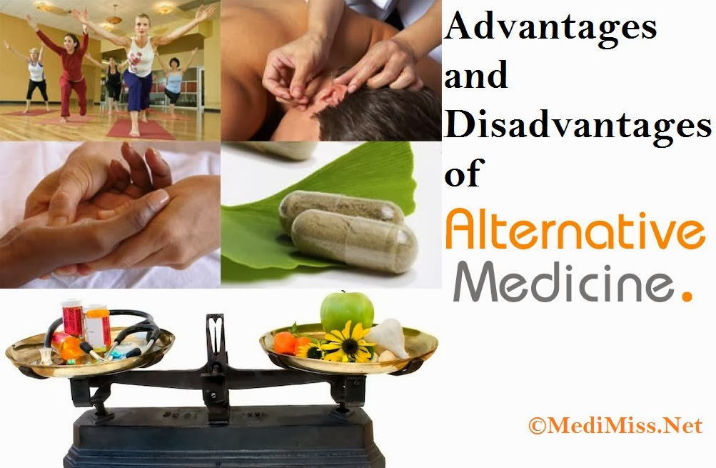 advantages and disadvantages of alternative medicine essay