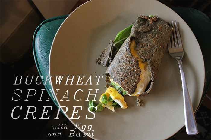 Buckwheat Spinach Crepes