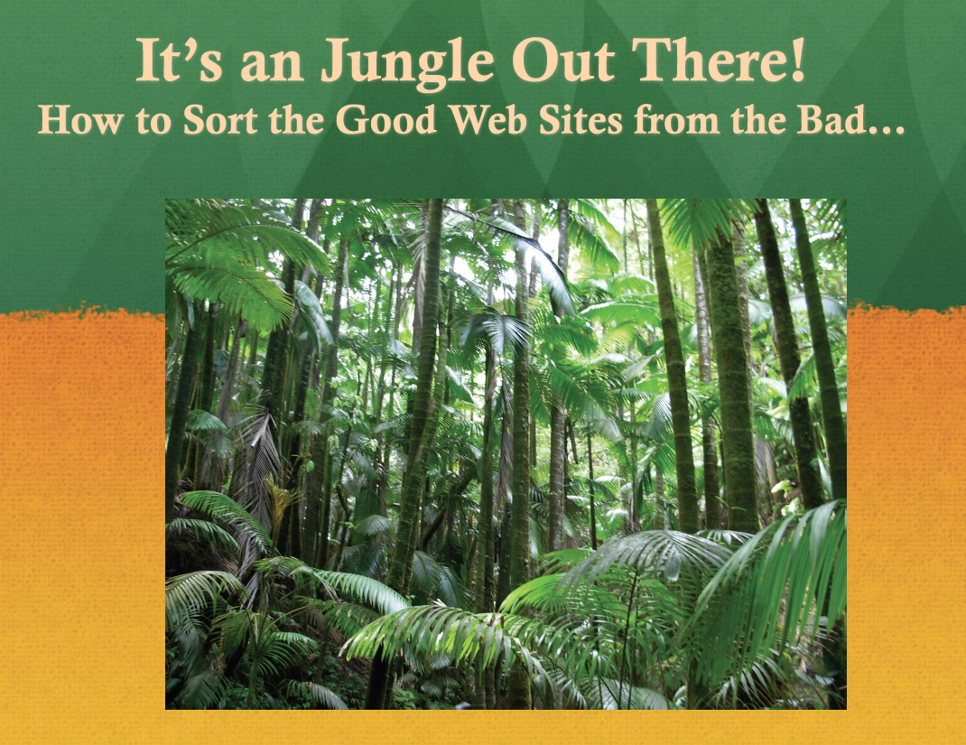 It's a Jungle Out There!