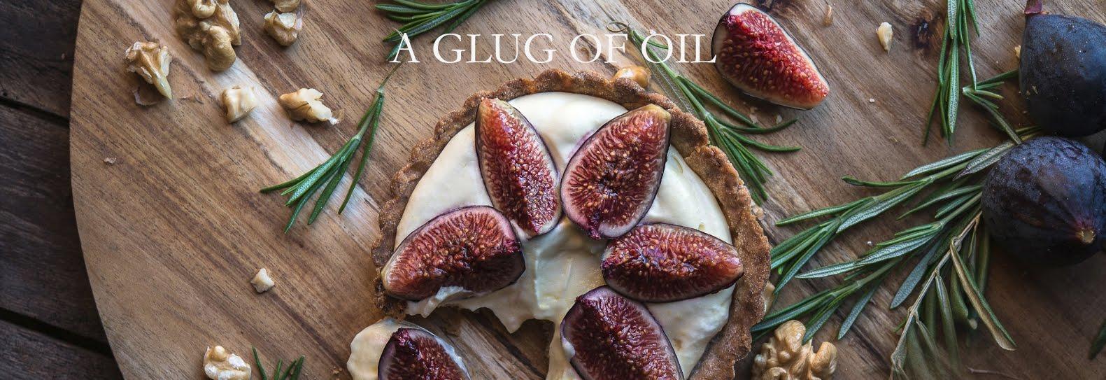 A Glug of Oil