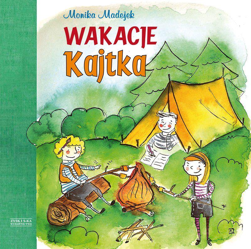"""""""Wakacje Kajtka"""""""