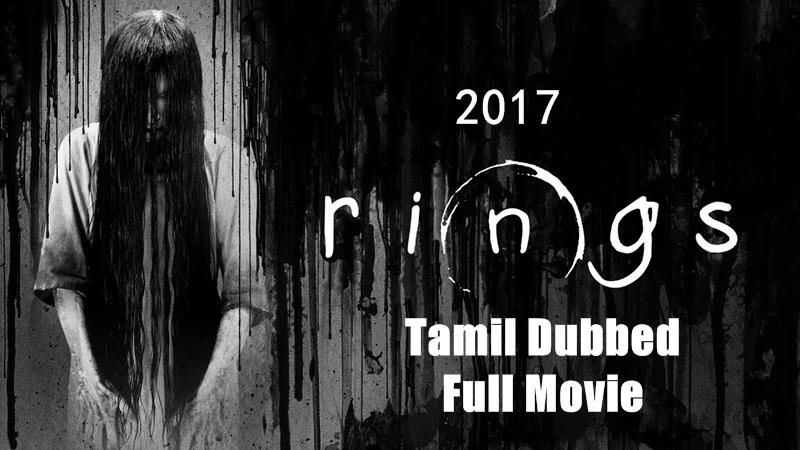 [2017] Rings Tamil Dubbed Movie Online | Rings Tamil Full Movie