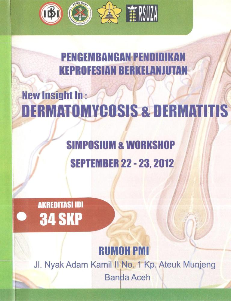 Simpo & Workshop New Insight in : Dermatomycosis & Dermatitis