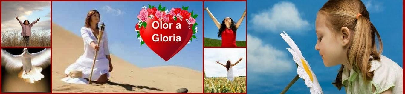 Olor a Gloria