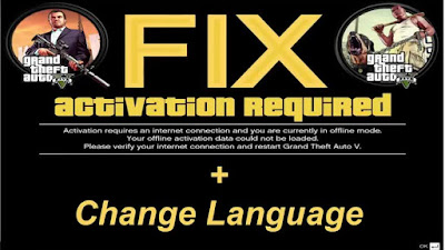 Fix Activation Required Problem For Grand Theft Auto V Pc Game – Change Language chinese to english – Tutorial – Working 100% .