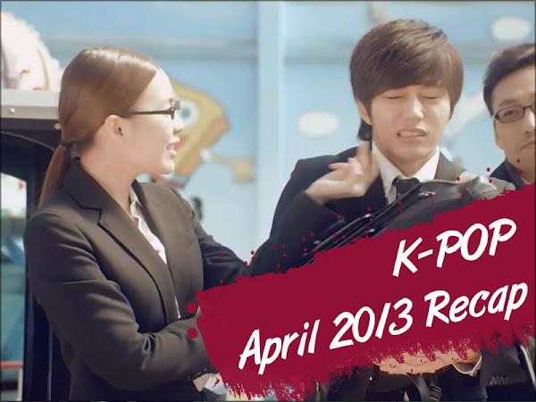K-Pop April 2013 Recap