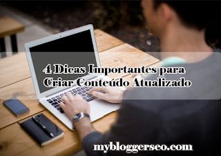 4-importantes-dicas-para-criar-conteúdo-atualizado-no-blog