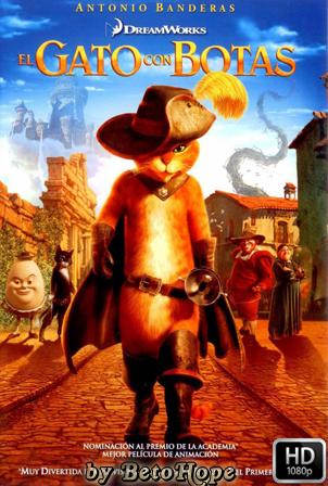 El Gato Con Botas [1080p] [Latino-Ingles] [MEGA]