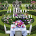 Carolyne Roehm and Her Newest Book, At Home in the Garden