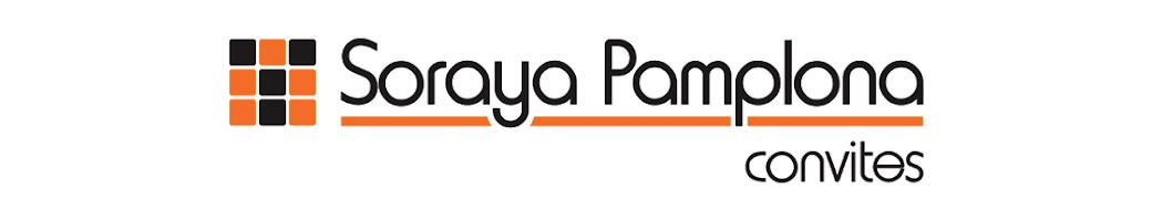 SORAYA PAMPLONA CONVITES