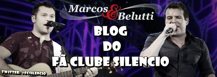 Fã Clube Silencio Marcos e Belutti