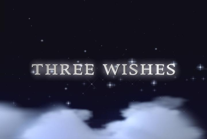 3 wishes what would they be essay If you had 3 wishes, what would you wish for if i could have three wishes what would they be if i could have three wishes i would use them to benefit the world.