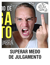 SUPERAR MEDO DE JULGAMENTO - Vlog Sem H