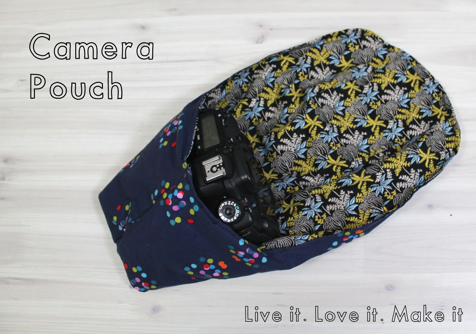 Camera Dslr Camera Bag Pattern live it love make dslr camera pouch with pdf hey there and welcome to another gift idea for christmas this time its the lover in your life whether that be yo
