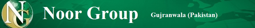 Noor Group Gujranwala Punjab Pakistan