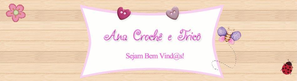 Ana Crochê e Tricô