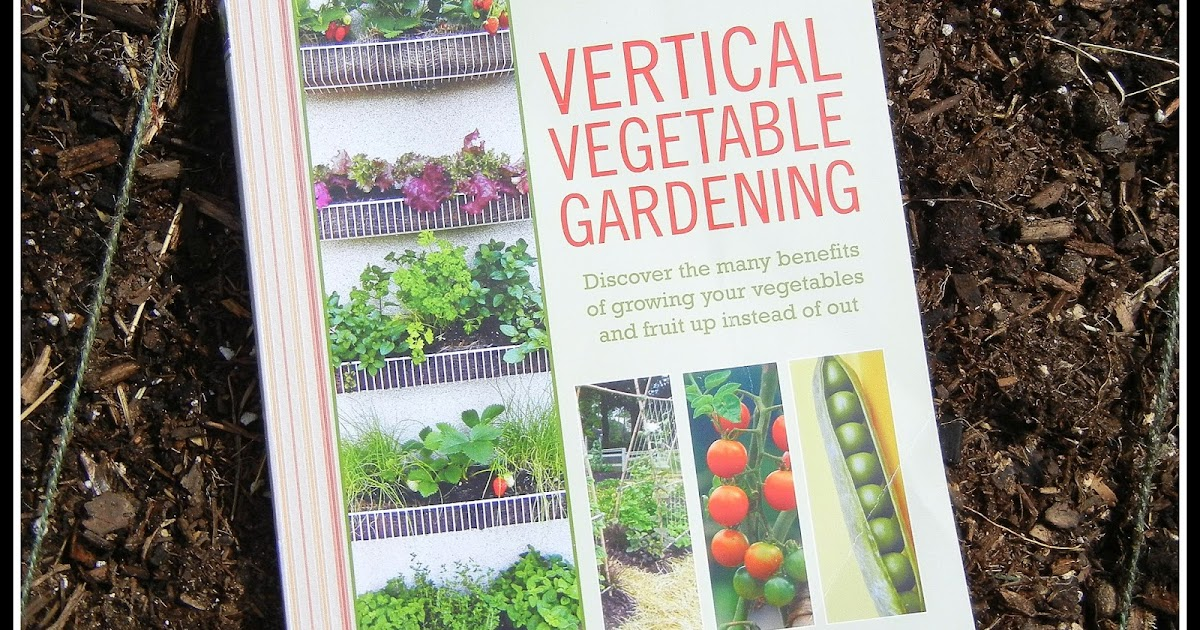 Fresh From Home Book Review Vertical Vegetable Gardening
