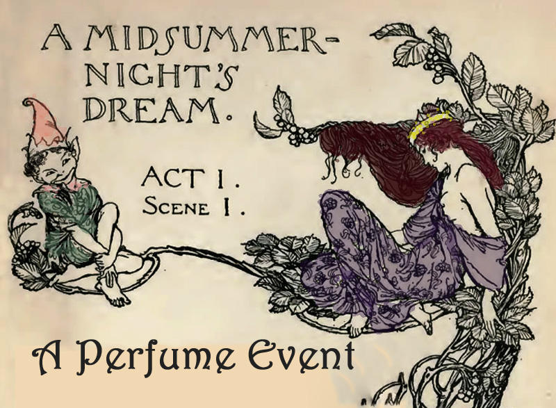 fragrance belles lettres magazine a midsummer night 39 s