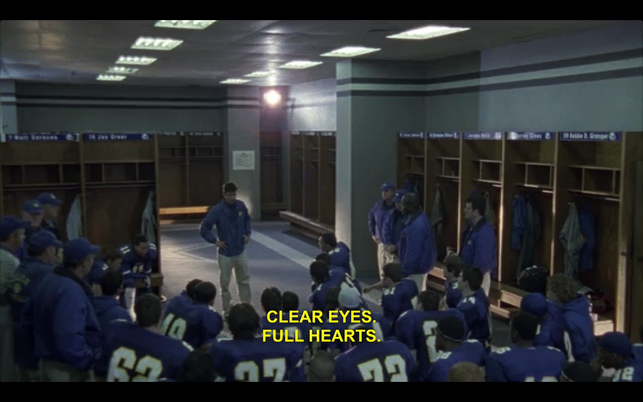 Scene from Friday Night Lights where lockeroom is full of a football team. At bottom of photo is yellow text that says Clear Eyes Full Hearts!