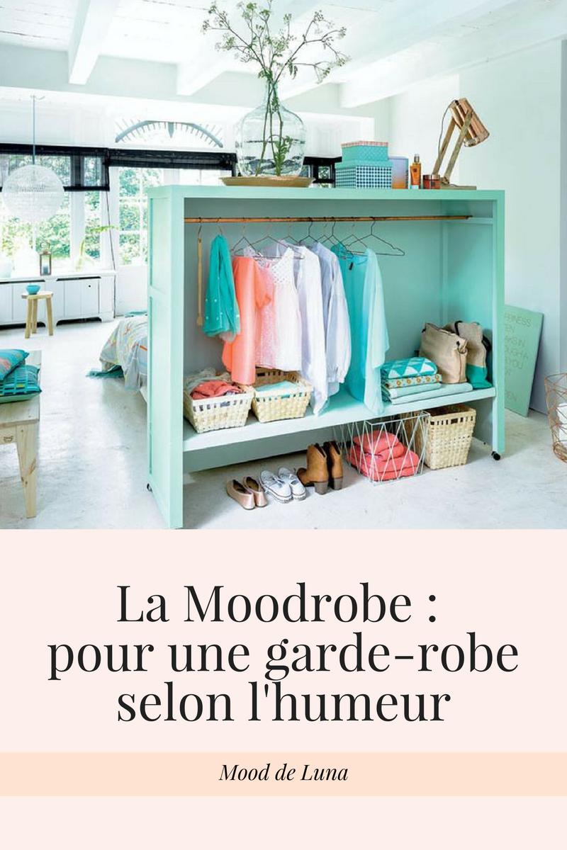 La Moodrobe | Une garde-robe selon l'humeur
