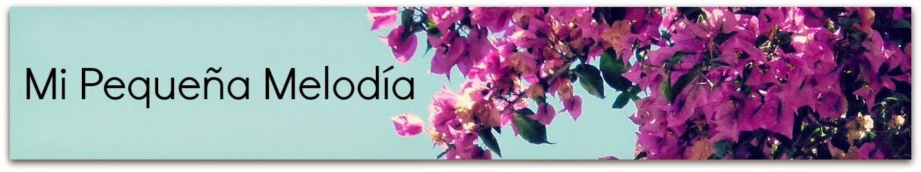 Mi Pequeña Melodía - Blog de Cosas Lindas