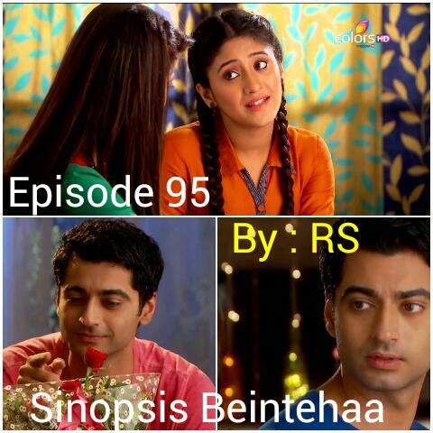 Sinopsis Beintehaa Episode 95