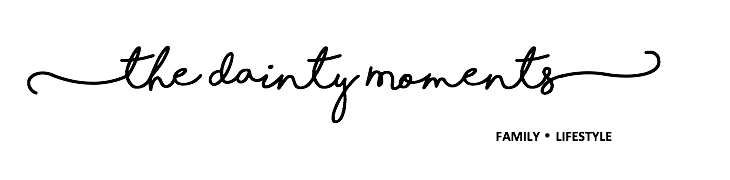 The Dainty Moments - A Family & Lifestyle Blog