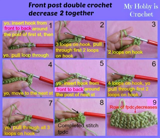 Crochet Stitches Decrease : Crochet: Front Post Double Crochet Decrease, Back Post Double Crochet ...