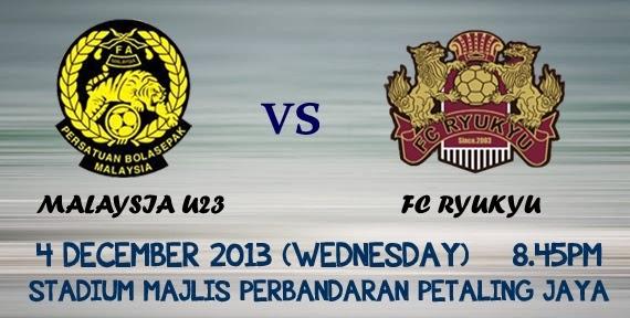 HARGA TIKET MALAYSIA B23 U23 VS FC RYUKYU JEPUN ASTRO ARENA,
