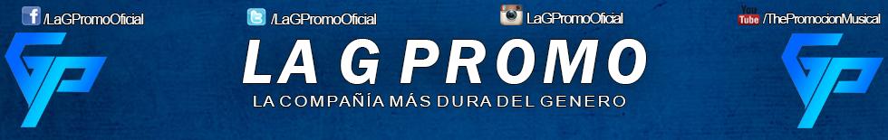 La G Promo C.A | La Compañia Mas Dura Del Genero | Compañia Musical