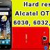 Desbloquear \ Hard Reset Alcatel OT Idol 6030, 6032, 6033