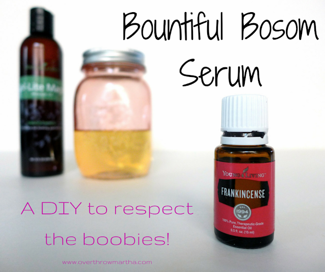 #DIY bountiful breast serum to help keep the girls happy and in place #breasthealth #breastserum