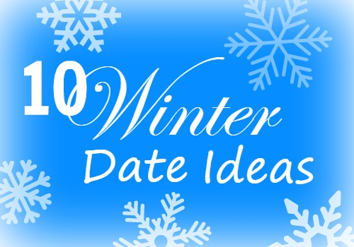 10 Winter Date Ideas