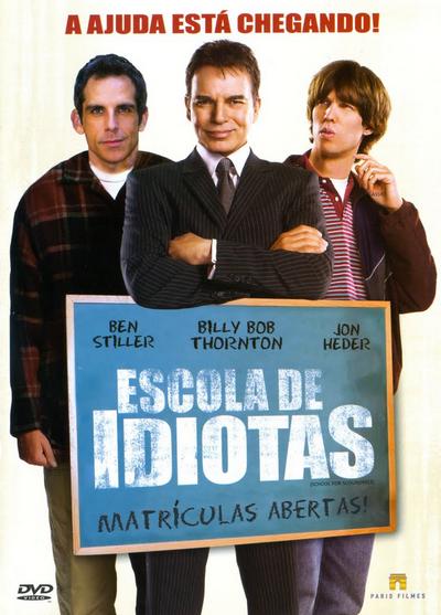 Escola de Idiotas – Dublado