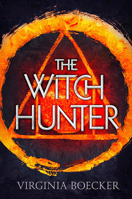 THE WITCH HUNTER (Virginia Boecker)