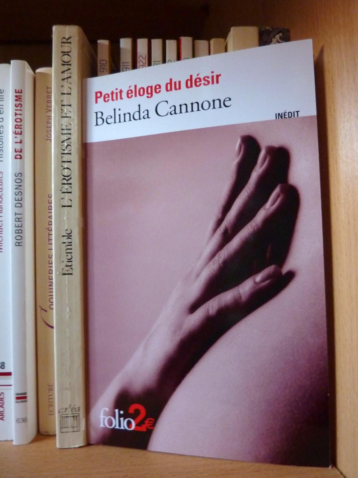 Petit éloge du désir - Belinda Cannone