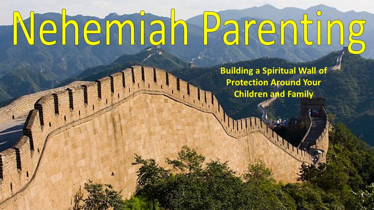 nehemiah parenting september 2015