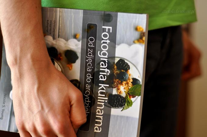 fotografia, kulinarna, od zdjęcia, do arcydzieła, książka, must have, blogerzy, kulinarni