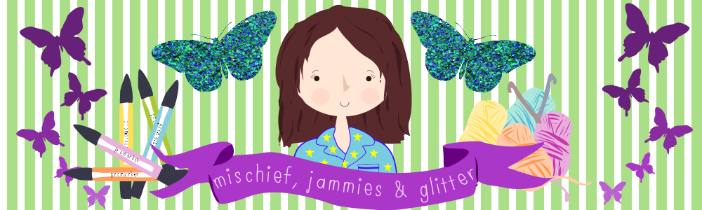 Mischief, Jammies and Glitter
