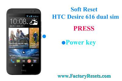 Soft Reset HTC Desire 616 dual sim