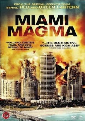 ดูหนังออนไลน์ [หนัง HD] [มาสเตอร์] Miami Magma มหาวิบัติลาวาถล่มเมือง [DVD Master]
